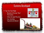 systems developed