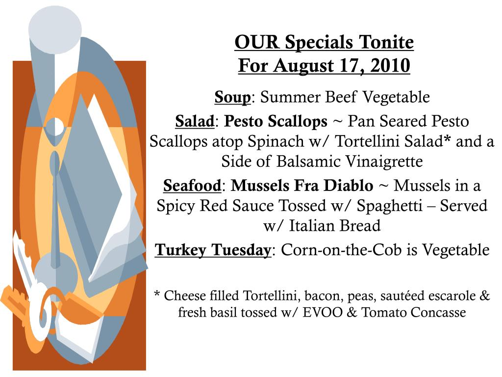 our specials tonite for august 17 2010 l.