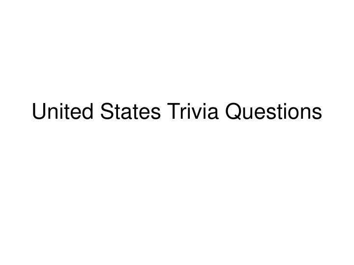 united states trivia questions n.