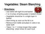 vegetables steam blanching