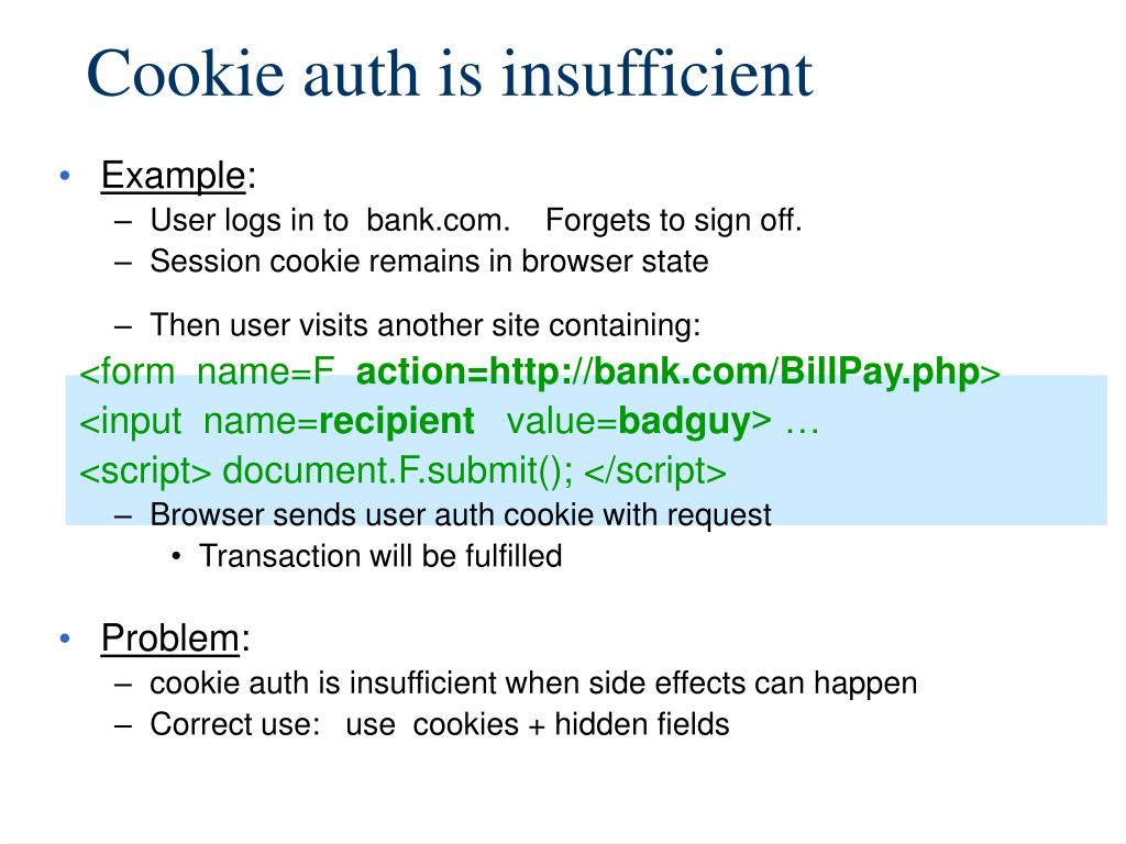 Cookie auth is insufficient