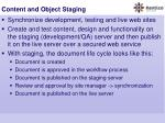 content and object staging