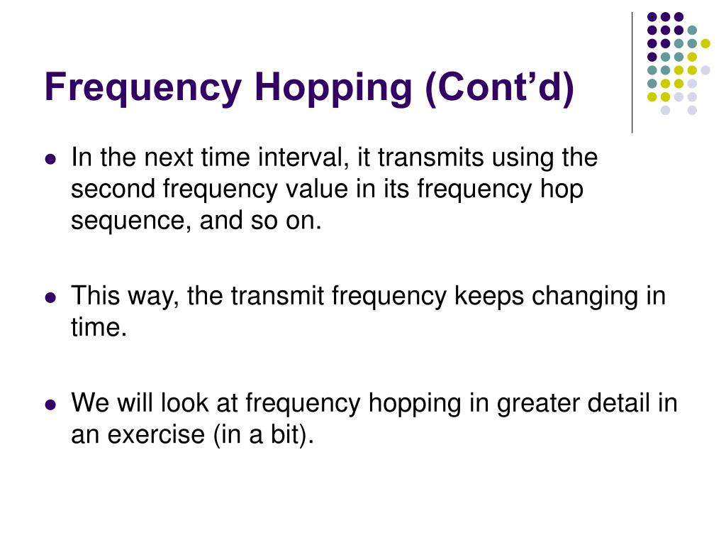 Frequency Hopping (Cont'd)