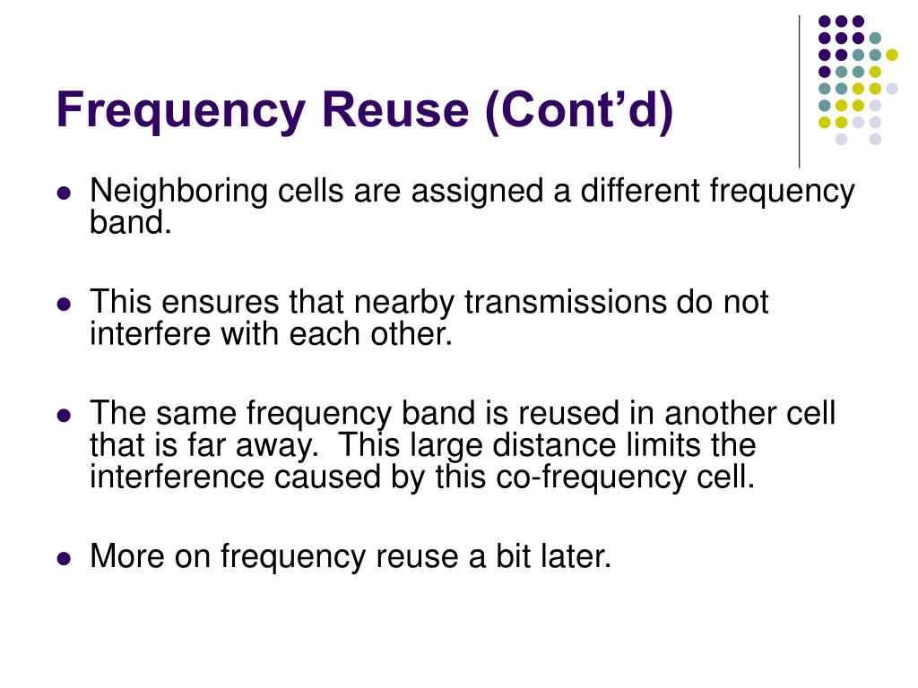 Frequency Reuse (Cont'd)