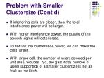 problem with smaller clustersize cont d