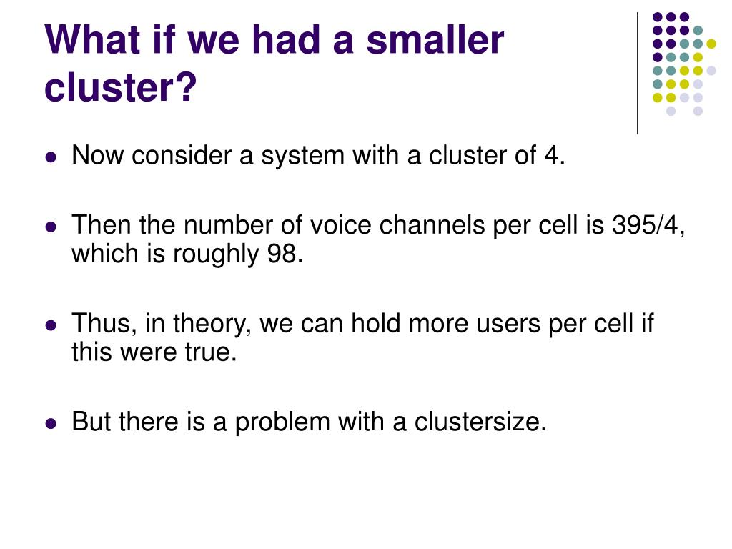 What if we had a smaller cluster?