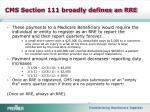 cms section 111 broadly defines an rre