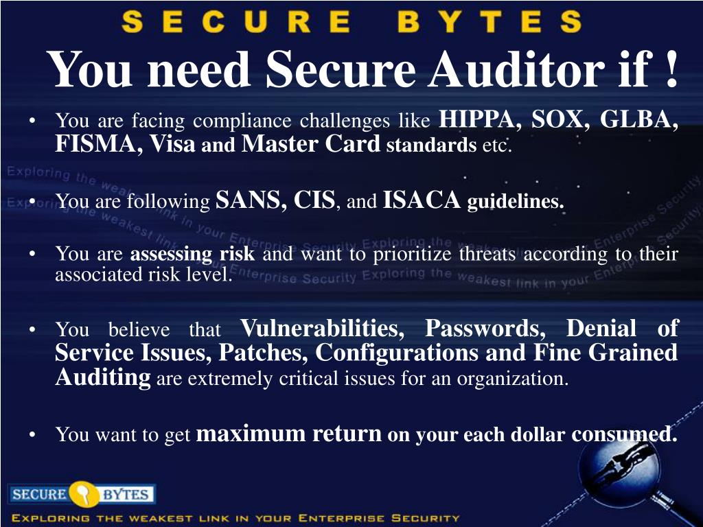 You need Secure Auditor if !