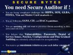 you need secure auditor if