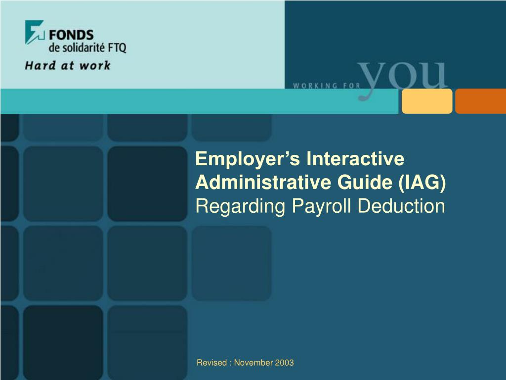 employer s interactive administrative guide iag regarding payroll deduction l.