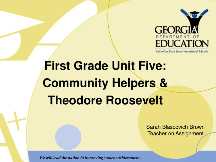 first grade unit five community helpers theodore roosevelt n.