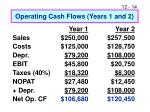 operating cash flows years 1 and 2