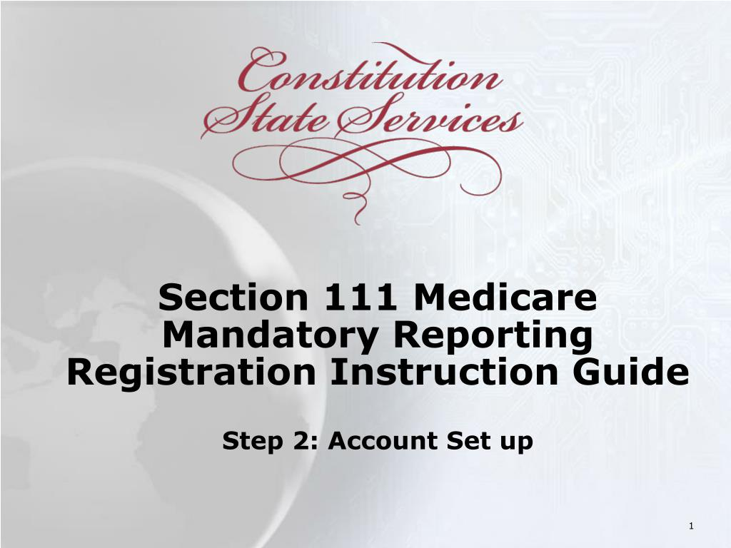 section 111 medicare mandatory reporting registration instruction guide step 2 account set up l.