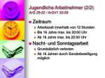 jugendliche arbeitnehmer 2 2 arg 29 32 argv1 52 59