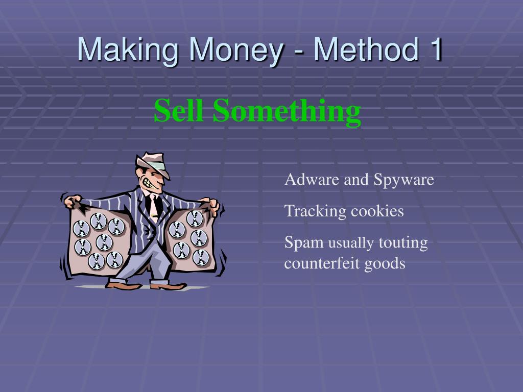 Making Money - Method 1