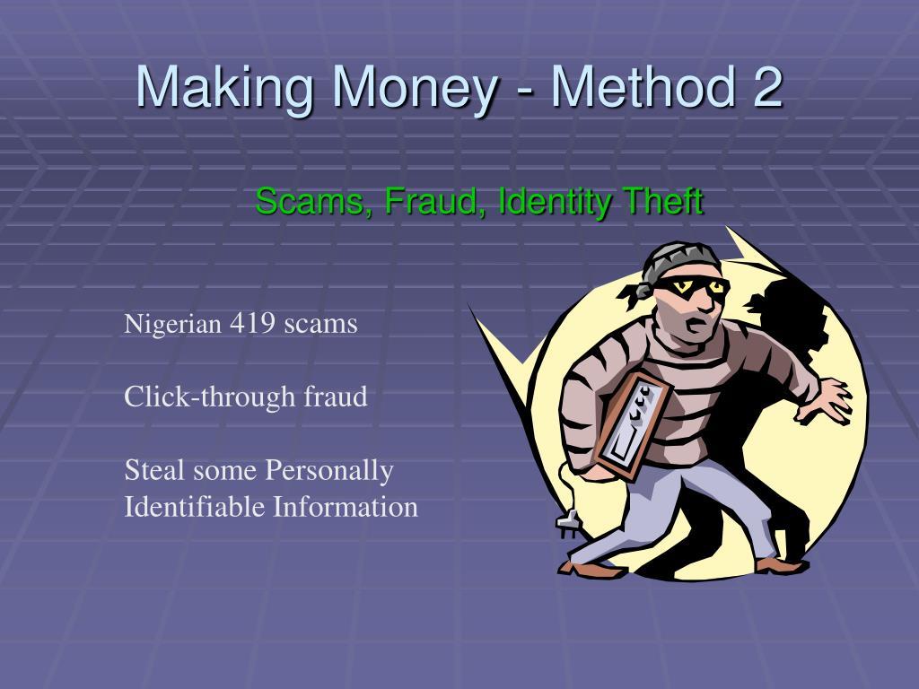 Making Money - Method 2