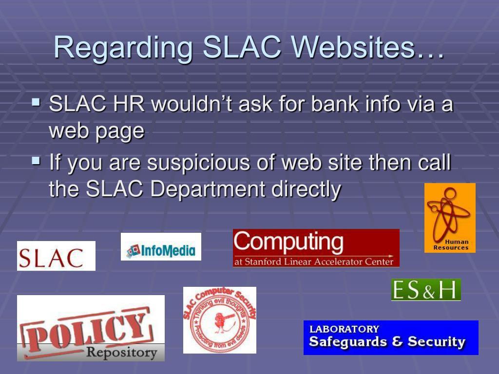 Regarding SLAC Websites…