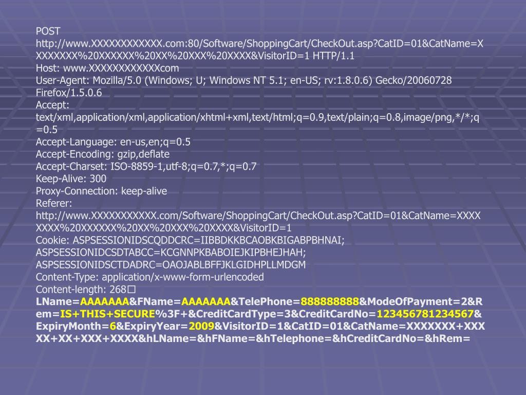 POST http://www.XXXXXXXXXXXX.com:80/Software/ShoppingCart/CheckOut.asp?CatID=01&CatName=XXXXXXXX%20XXXXXX%20XX%20XXX%20XXXX&VisitorID=1 HTTP/1.1