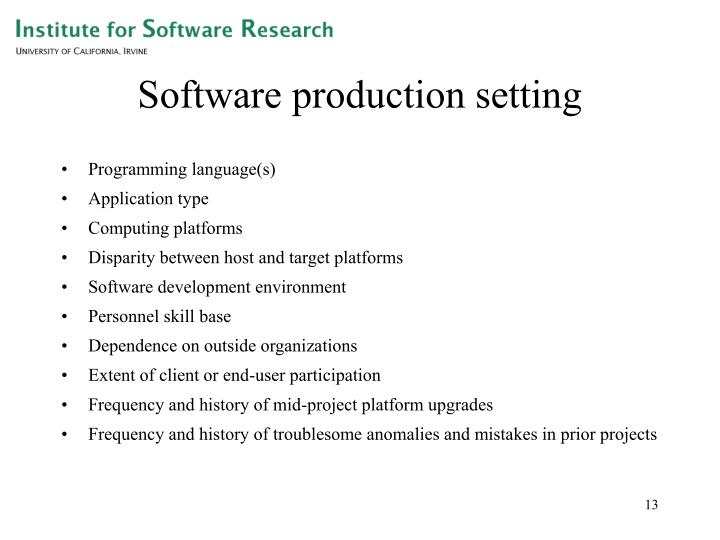 Software production setting