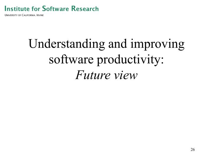 Understanding and improving software productivity: