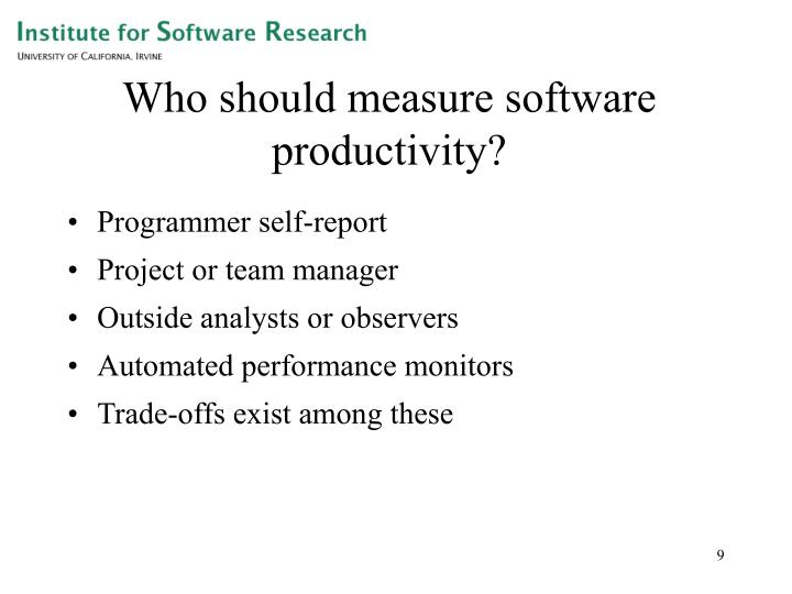 Who should measure software productivity?