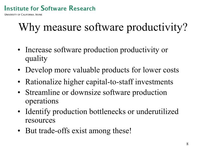 Why measure software productivity?