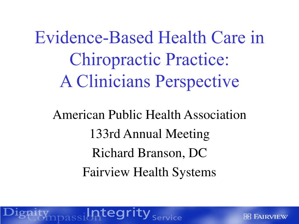 evidence based health care in chiropractic practice a clinicians perspective l.