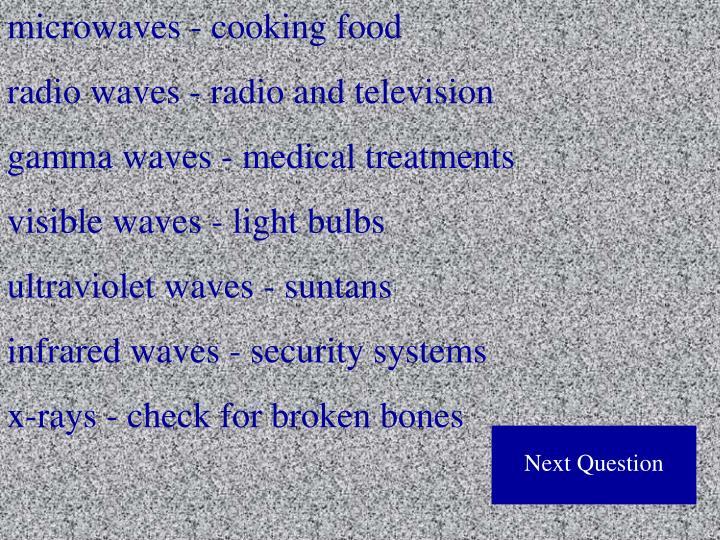 microwaves - cooking food