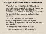 encrypt and validate authentication cookies1