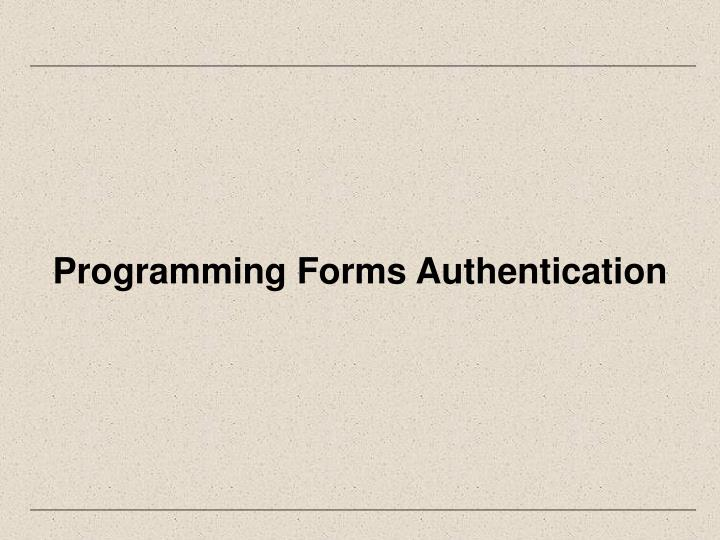 Programming Forms Authentication