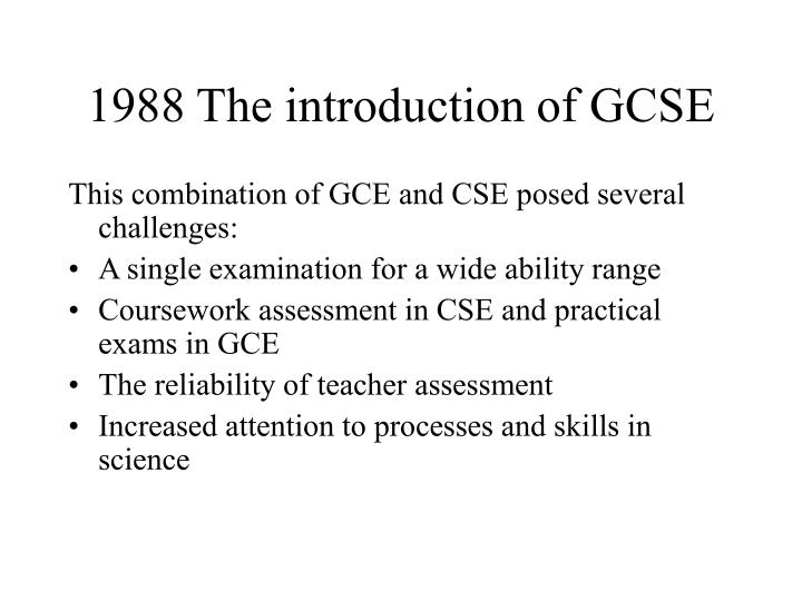 1988 the introduction of gcse