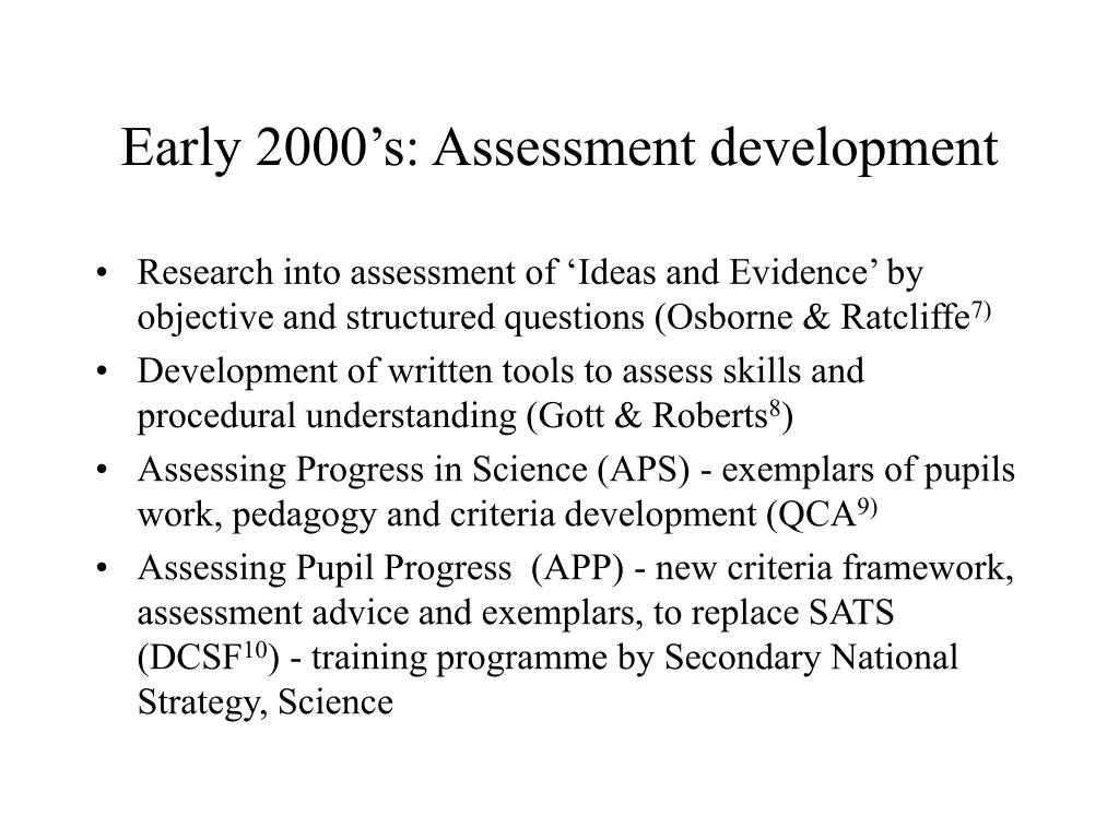 Early 2000's: Assessment development