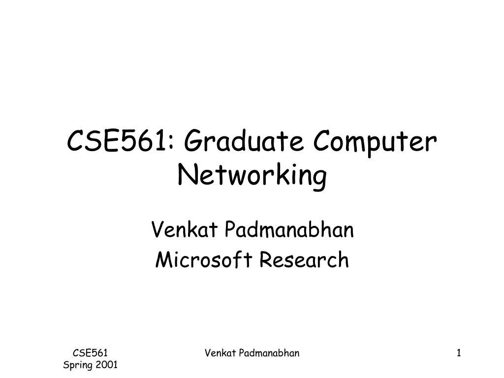 cse561 graduate computer networking l.