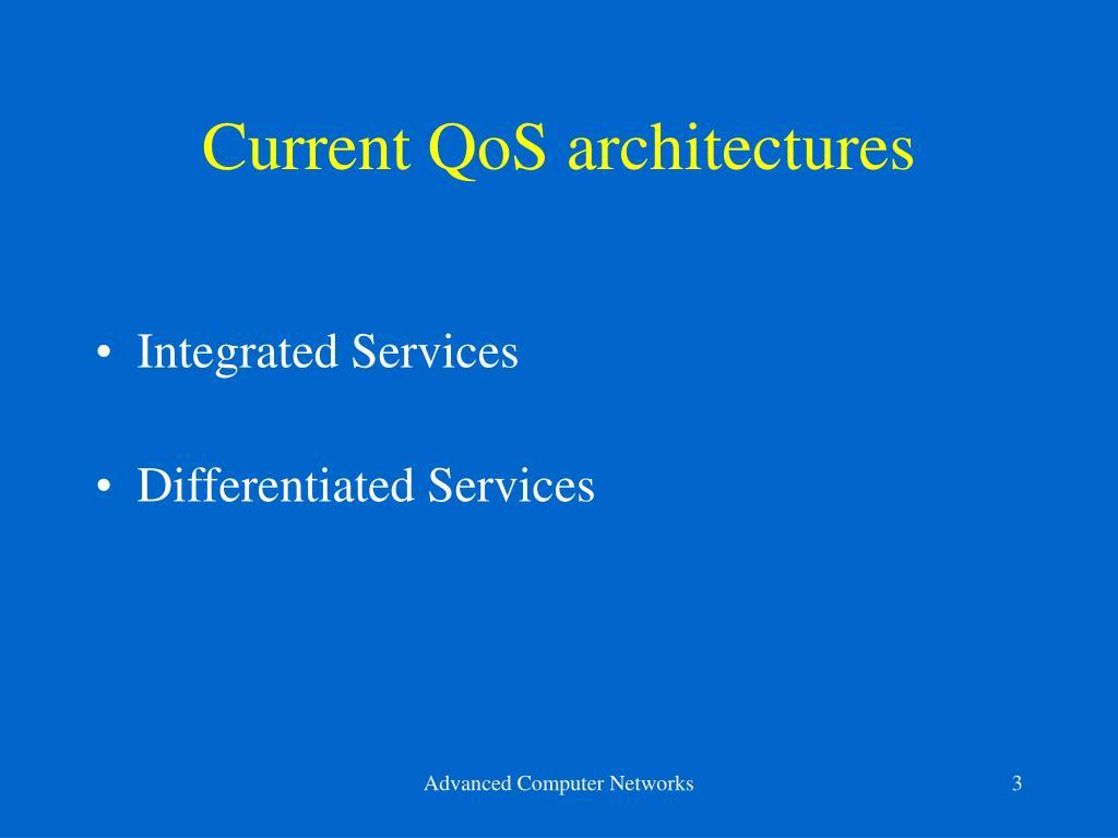 Current QoS architectures