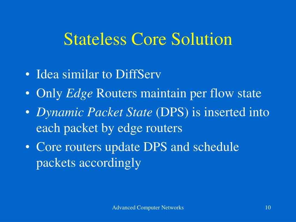Stateless Core Solution