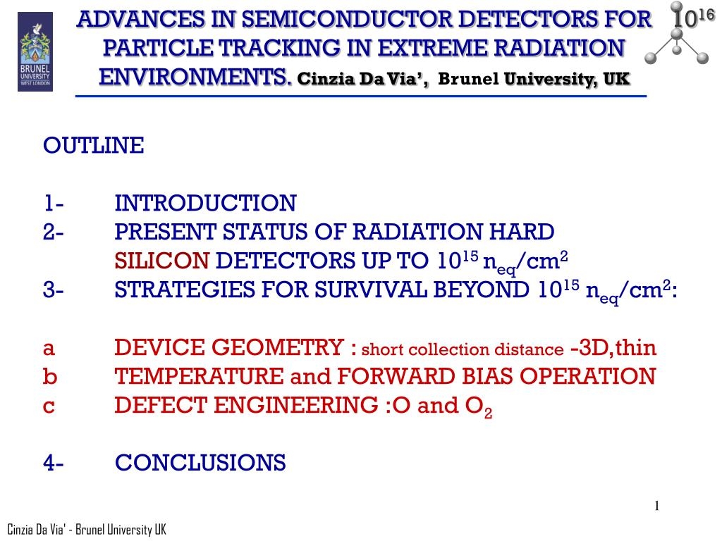 ADVANCES IN SEMICONDUCTOR DETECTORS FOR PARTICLE TRACKING IN EXTREME RADIATION ENVIRONMENTS.