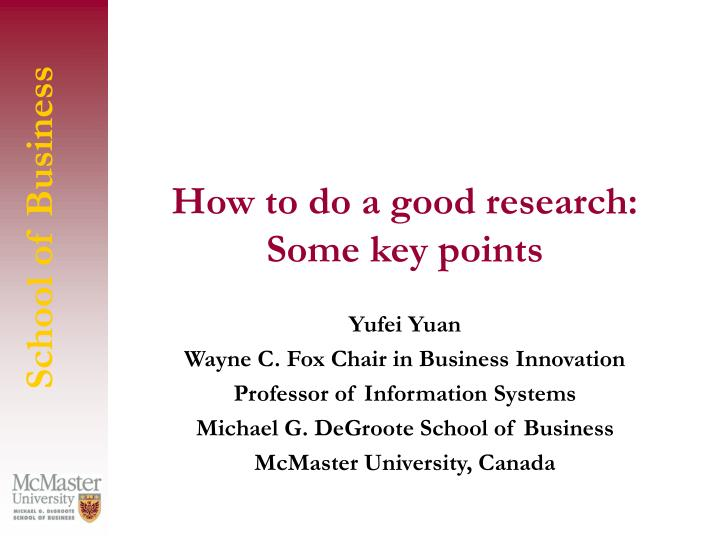 how to do a good research some key points n.