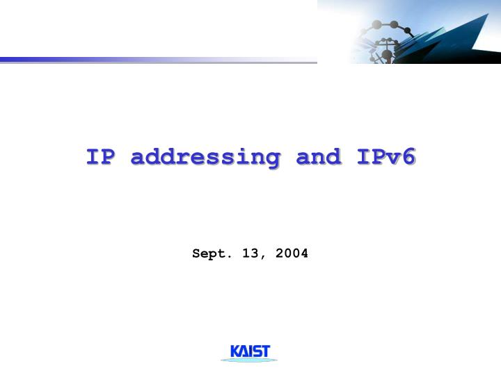 ip addressing and ipv6 n.
