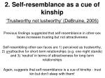 2 self resemblance as a cue of kinship13