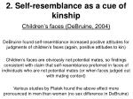 2 self resemblance as a cue of kinship14