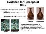 evidence for perceptual bias