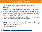 tora design decision