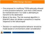tora design decision105