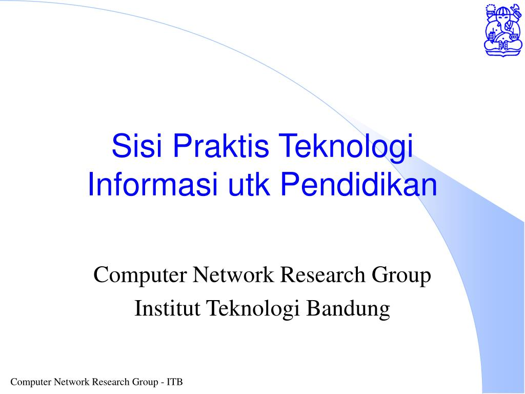 sisi praktis teknologi informasi utk pendidikan l.