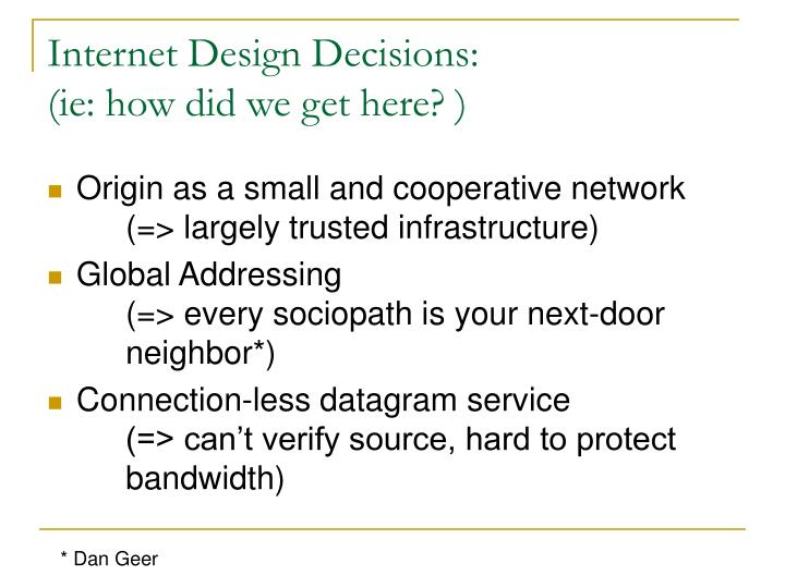 Internet design decisions ie how did we get here