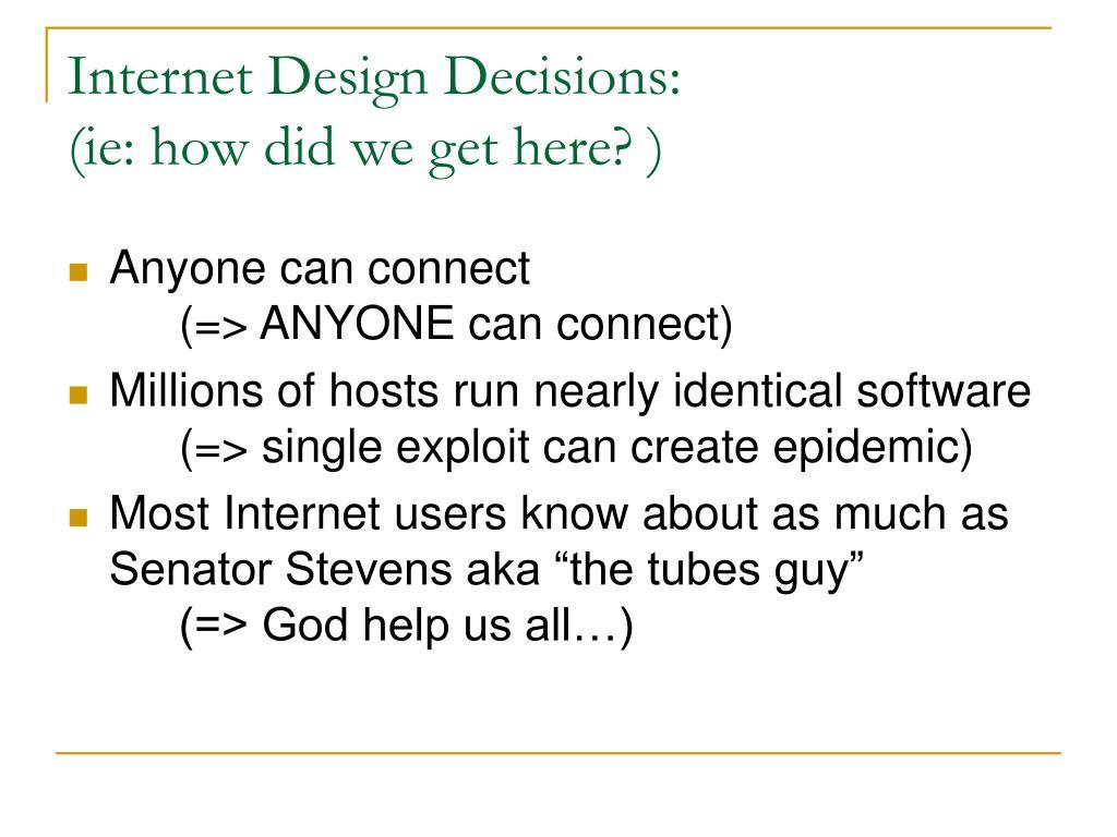 Internet Design Decisions: