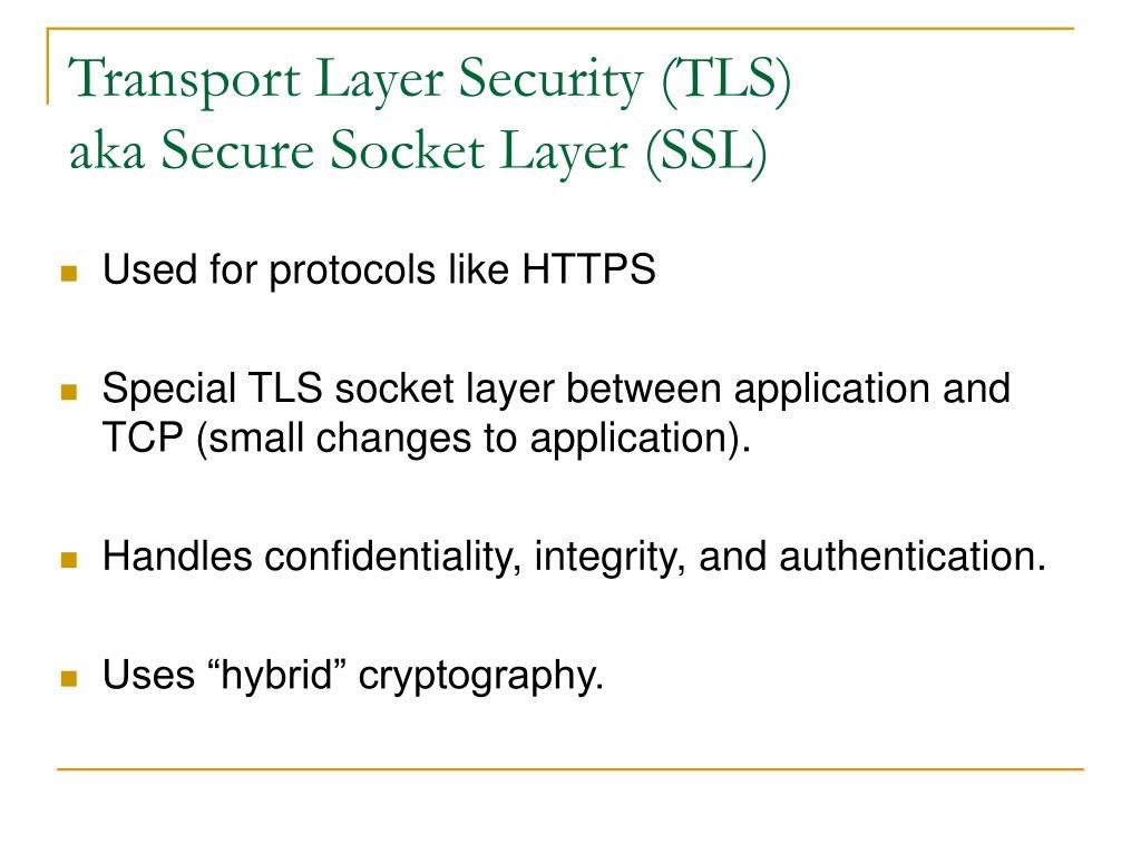 Transport Layer Security (TLS)