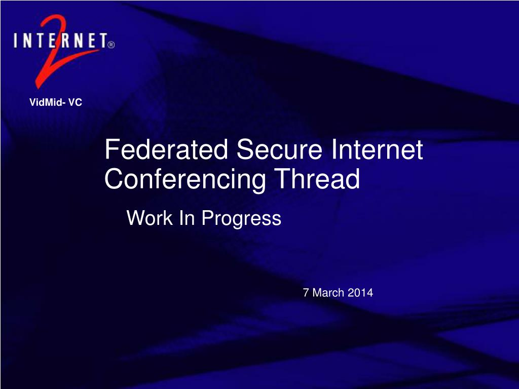 federated secure internet conferencing thread l.