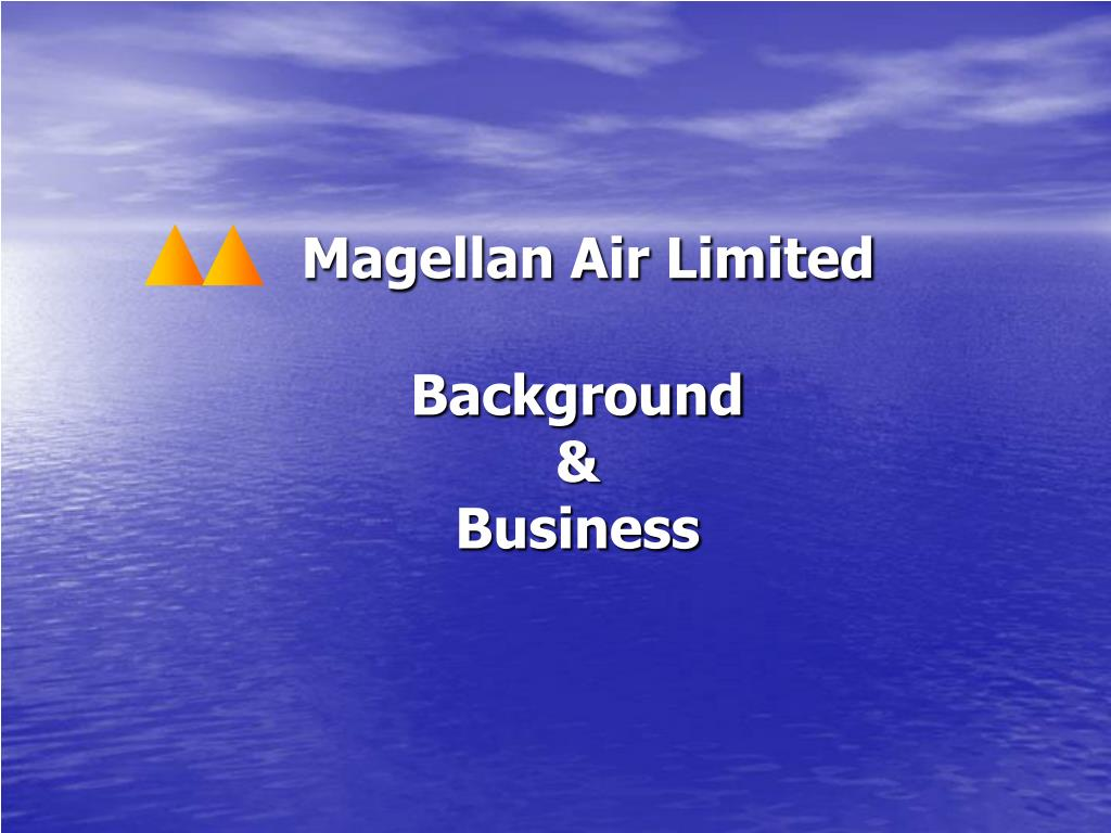 magellan air limited background business l.