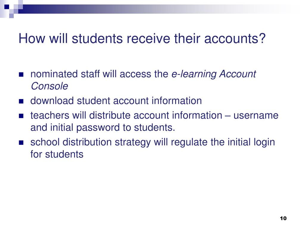 How will students receive their accounts?